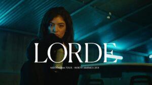 Lorde   Melodrama Tour 2018